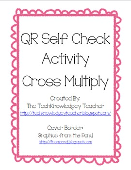 Cross Multiply - QR Self Check