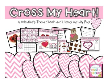 Cross My Heart! Valentine's Math and Literacy Pack
