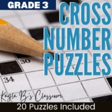 Cross Number Puzzles: Grade 3 (Digital Puzzles Included)
