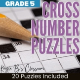 Cross Number Puzzles: Grade 5 (Digital Puzzles Included)