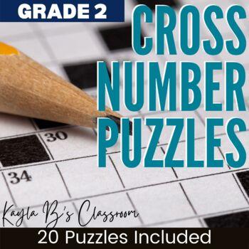 Cross Number Puzzles: Grades 2-3