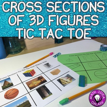 Cross Sections of 3D Shapes Activity - Tic Tac Toe