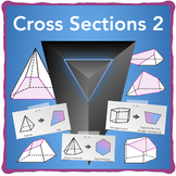Cross-Sections 2 Pyramids and Prisms