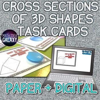 Cross Sections of 3D Figures Task Cards 7.G.A.3