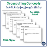 Crosscutting Concept Exit Ticket Templates - For NGSS - Go