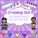 Crossing Out to Subtract - Dry Erase Math Center