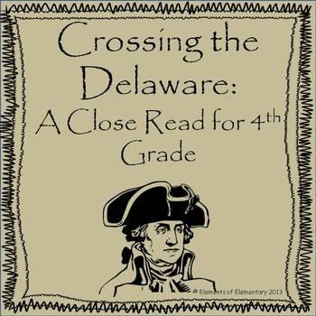 Crossing the Delaware: A Revolutionary War Close Read for 4th Grade