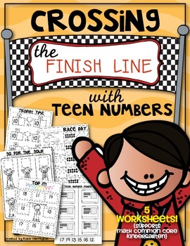 Crossing the Finish Line with Teen Numbers! Common Core Math Kindergarten
