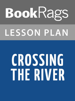 Crossing the River Lesson Plans