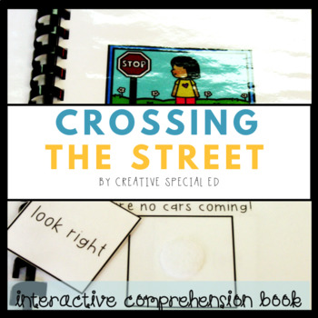 Crossing the Street: An Interactive Comprehension Book