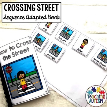 Crossing the Street Life Skills Adapted Book Sequencing
