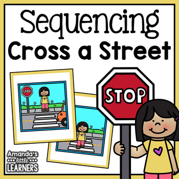 Crossing the Street Sequencing Cards and Writing Activity