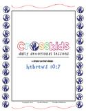 Crosskids Daily Devotional -  Hebrews 10:7 Lesson Packet