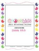 Crosskids Daily Devotional -  Isaiah 53:5 Lesson Packet