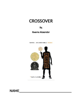 Crossover  by Kwame Alexander Novel study