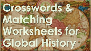 Ultimate Packet of Crossword & Matching for Global History