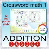 Crossword Math 1: Addition puzzles (GOOGLE Slides distance