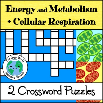 Crossword Puzzle - Energy and Metabolism + Cellular Respiration