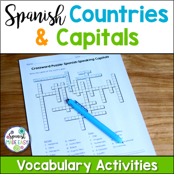 Spanish-Speaking Countries and Capitals Vocabulary Activities