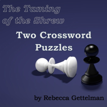Two Crossword Puzzles and Keys for Shakespeare's The Tamin