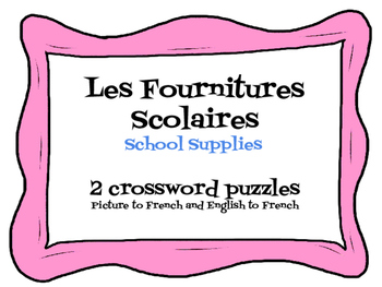 Crossword Puzzles - fournitures scolaires - french - school supplies
