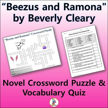 """Crossword & Vocab Quiz for """"Beezus And Ramona"""" Novel by Beverly Cleary"""