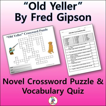 """Crossword & Vocab Quiz for """"Old Yeller"""" Novel by Fred Gipson"""