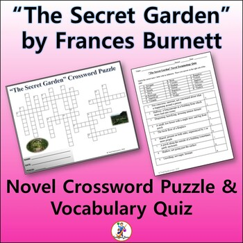"Crossword & Vocab Quiz for ""The Secret Garden"" Novel by  Frances Burnett"