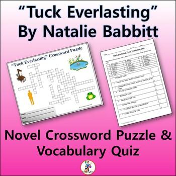 """Crossword & Vocab Quiz for """"Tuck Everlasting"""" Novel by Natalie Babbitt"""