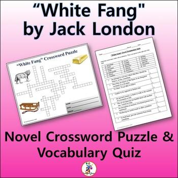 "Crossword & Vocab Quiz for ""White Fang"" Novel by Jack London"
