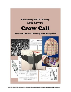 Crow Call by Lois Lowry GATE Literacy and Metaphors - Hands-on
