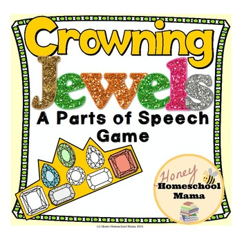 Crowning Jewels - A Parts of Speech Game Covering 8 Basic Parts of Speech