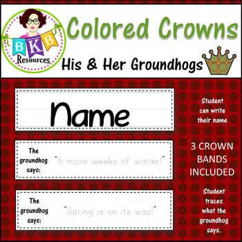 Crowns ● His & Her Groundhogs-Colored Crowns