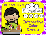 Color Crowns:  Let's Learn Our Colors (Interactive)