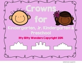 Crowns for Kindergarten, Jr. Kindergarten and Preschool /