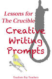 Crucible Creative Writing Prompts with Rubric