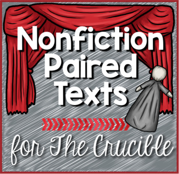 Crucible Nonfiction Paired Texts