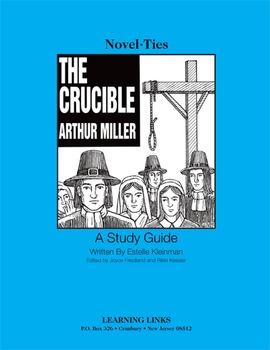 Crucible - Novel-Ties Study Guide