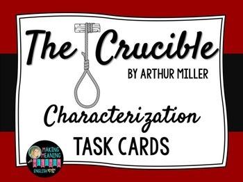 Crucible Task Cards - Characterization, Arthur Miller, High School