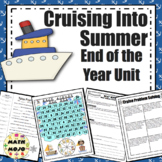 End of the Year Unit - Cruising Into Summer