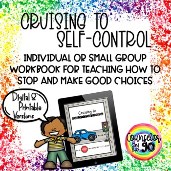 Cruising to Self-Control Workbook for Individual or Small Group Counseling