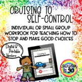 Cruising to Self-Control Workbook for Individual or Small
