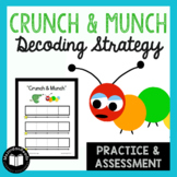"""Crunch & Munch"" -- A Decoding Strategy Packet"