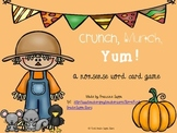 Crunch, Munch, Yum! A Nonsense Word Card Game