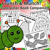 Crunch and Munch Caterpillar Book Companion