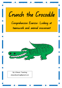 Crunch the Crocodile  Looking at teamwork and animal movement