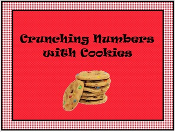 Crunching Numbers with Cookies