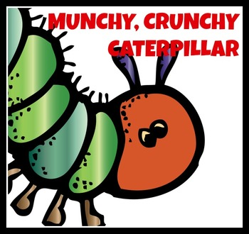 Crunchy, Munchy Caterpillar Song & Lyrics