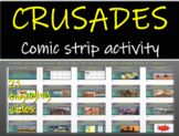 Crusades Comic Strip Activity: fun engaging informative 21-slide PPT