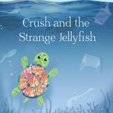 Ocean Stories, Crush and the Strange Jellyfish, KS1